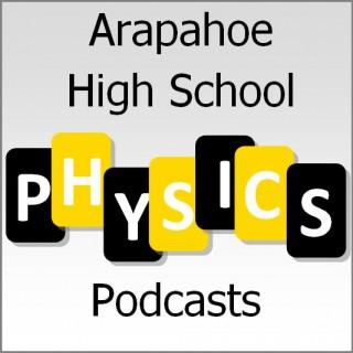 Arapahoe High School Physics Podcasts