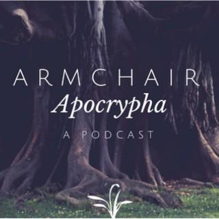 Armchair Apocrypha