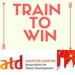 ATD Houston: Train To Win