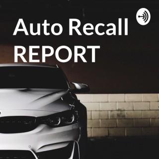 AUTO Recall REPORT
