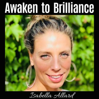 Awaken to Brilliance