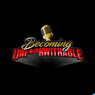 Becoming Unf*@kwithable
