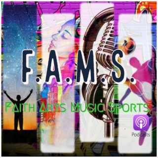 F.A.M.S. Podcast