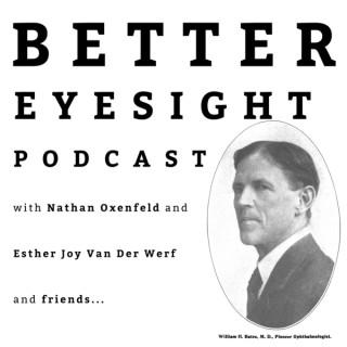Better Eyesight Podcast