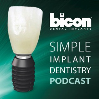Bicon Simple Implant Dentistry Podcast