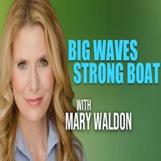Big Waves Strong Boat