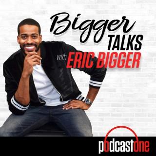 BiggerTalks's podcast