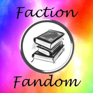Faction Fandom