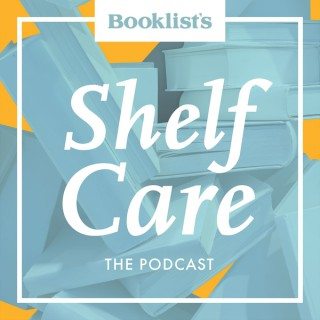 Booklist's Shelf Care