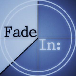 Fade In: