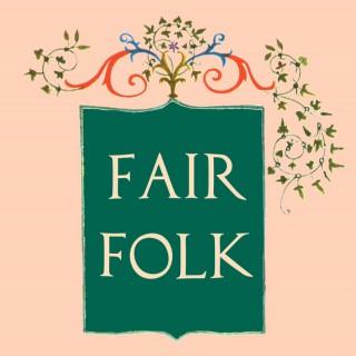 Fair Folk Podcast