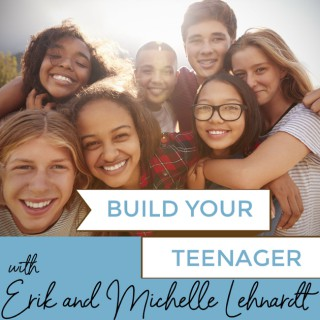 Build Your Teenager