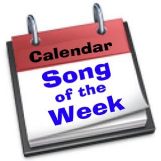 Calendar Song of the Week
