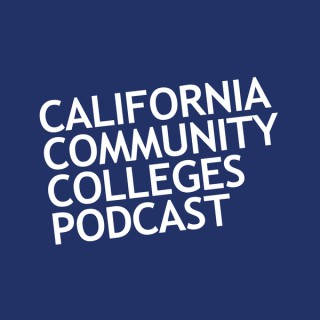 California Community Colleges Podcast