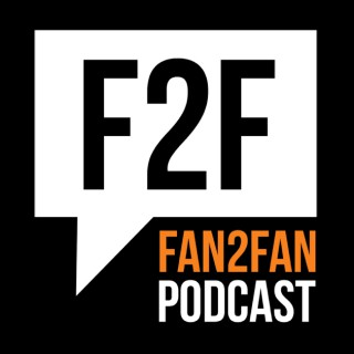 Fan2Fan Podcast - A Conversation Between Fans About Movies, Comics, TV, Video Games, Toys, Cartoons, And All Things Pop Cultu