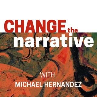 Change the Narrative