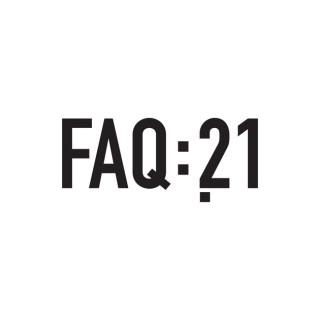 FAQ21 | Frequentes e Amplas Questões do séc. XXI