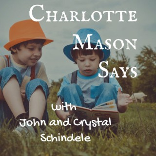 Charlotte Mason Says