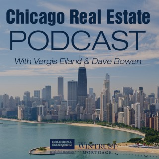 Chicago Real Estate Podcast with Vergis Eiland