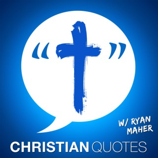 Christian Quotes   Encouragement for Christians