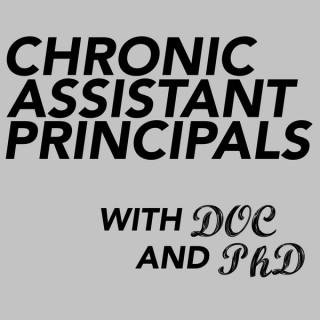 Chronic Assistant Principals