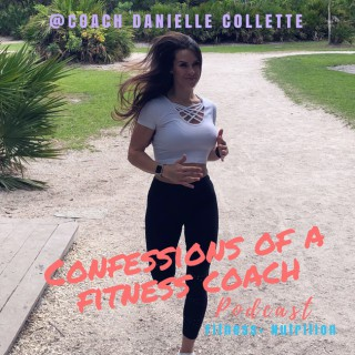Confessions of a Fitness Coach