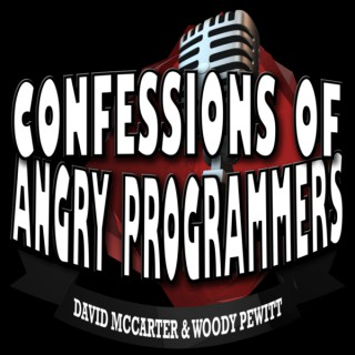 Confessions of Angry Programmers Podcast
