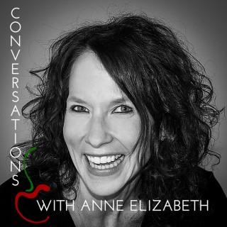 Conversations with Anne Elizabeth