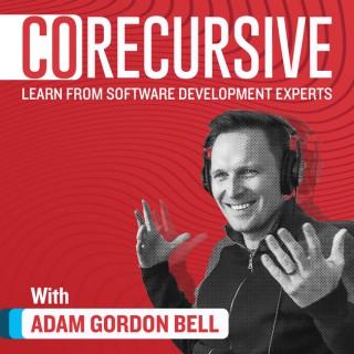 CoRecursive - Software Engineering Interviews