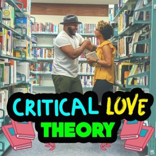 Critical Love Theory