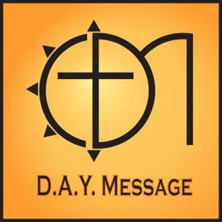 D.A.Y. Message