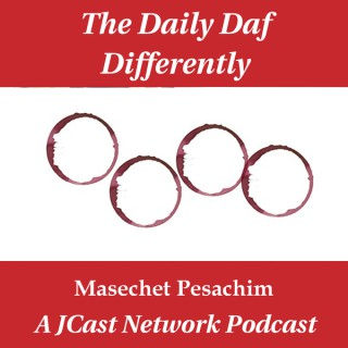 Daily Daf Differently: Masechet Pesachim