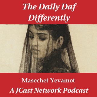 Daily Daf Differently: Masechet Yevamot