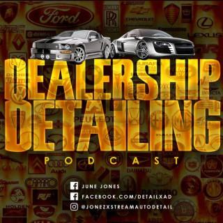 Dealership Detailing Podcast