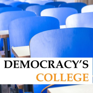Democracy's College: Research and Leadership in Educational Equity, Justice, and Excellence