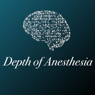 Depth of Anesthesia