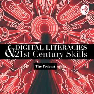Digital Literacies and 21st Century Skills