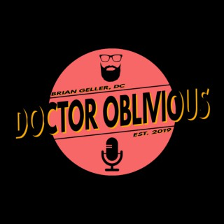 Doctor Oblivious: A Podcast, Idiot