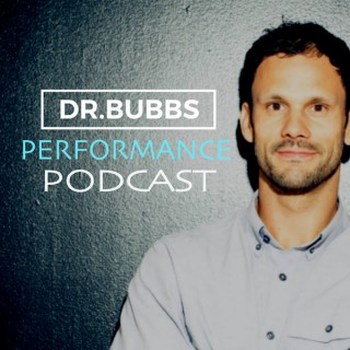 Dr. Bubbs Performance Podcast
