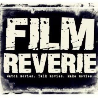 Film Reverie Indie Film Podcast
