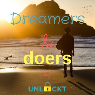 Dreamers & doers // Passion & purpose, meditation & mindfulness, personal growth