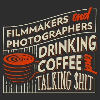 Filmmakers and Photographers Drinking Coffee and Talking $hit