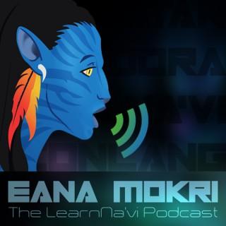 Eana Mokri - The LearnNa'vi Podcast