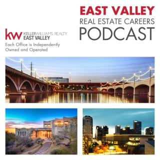 East Valley Real Estate Careers Podcast