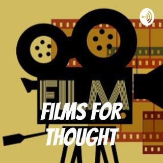 Films For Thought