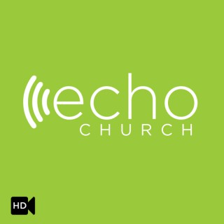 Echo Church with Shawn Gray (HD Video)