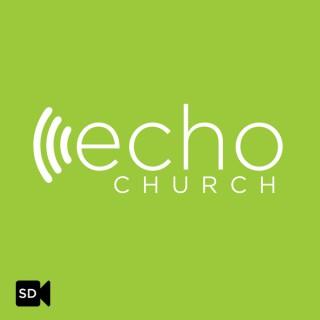 Echo Church with Shawn Gray (SD Video)