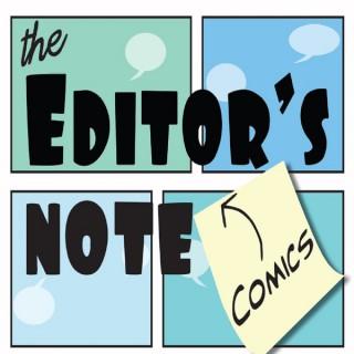 Editor's Note Comics Podcast