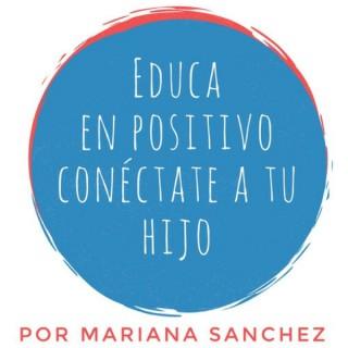 Educa en positivo, conéctate a tu hijo