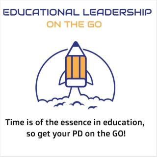 Educational Leadership On The Go
